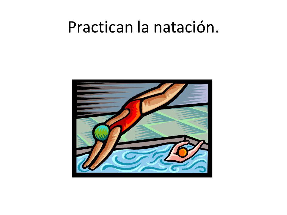 Practican la natación.