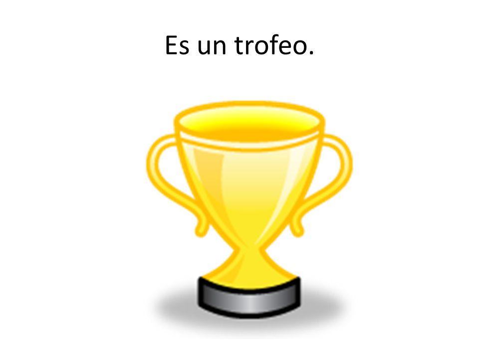 Es un trofeo.