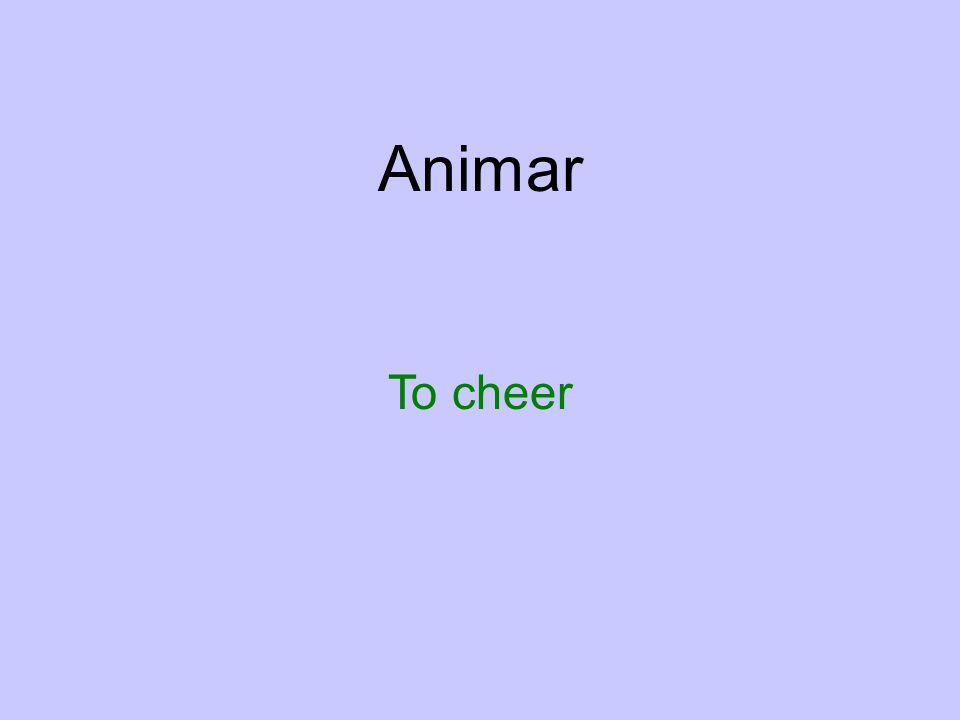 Animar To cheer