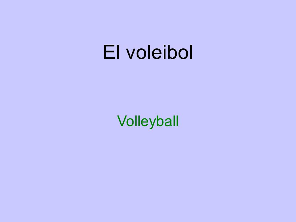 El voleibol Volleyball