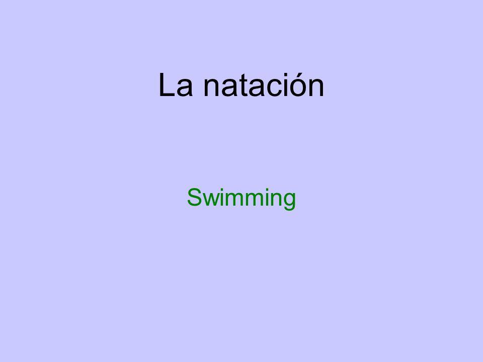 La natación Swimming
