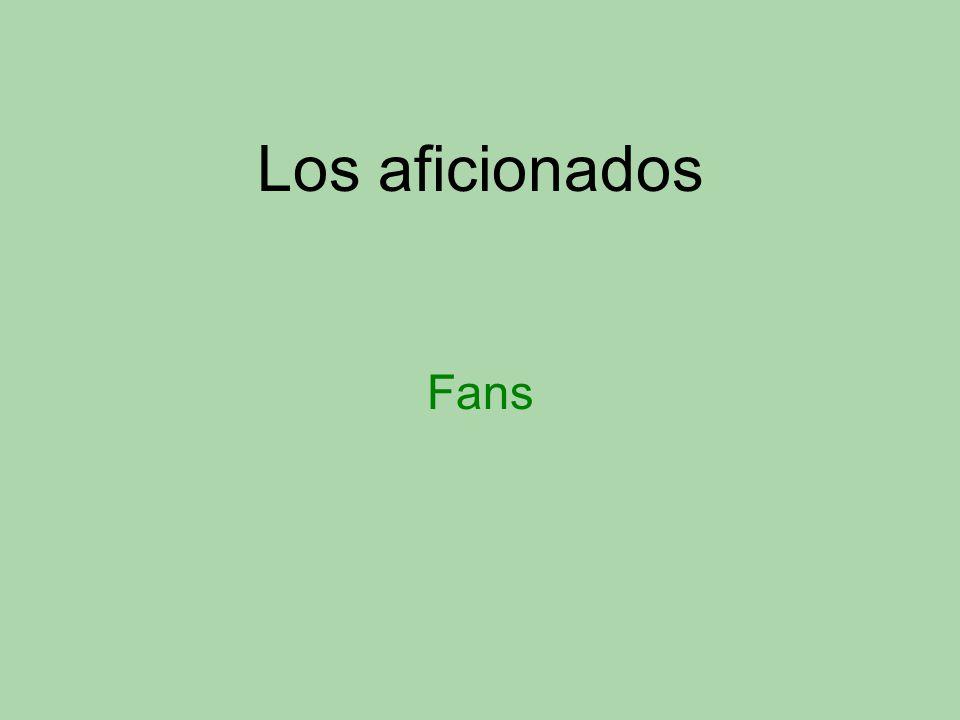 Los aficionados Fans