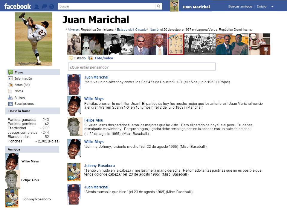 Juan Marichal Yo tuve un no-hitter hoy contra los Colt 45s de Houston.