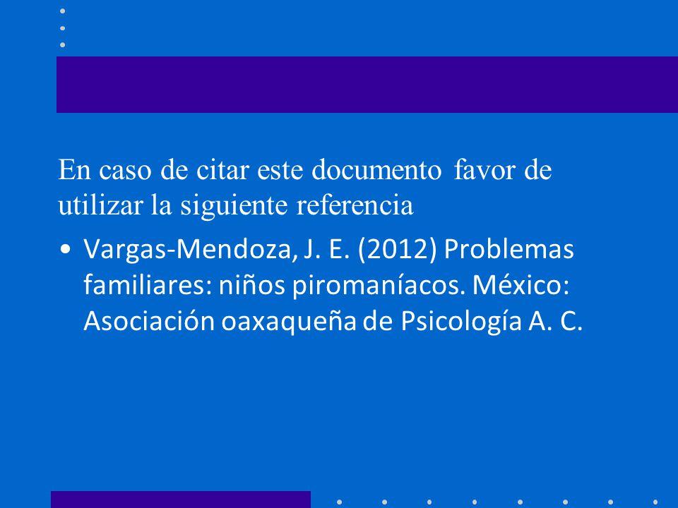 En caso de citar este documento favor de utilizar la siguiente referencia Vargas-Mendoza, J.