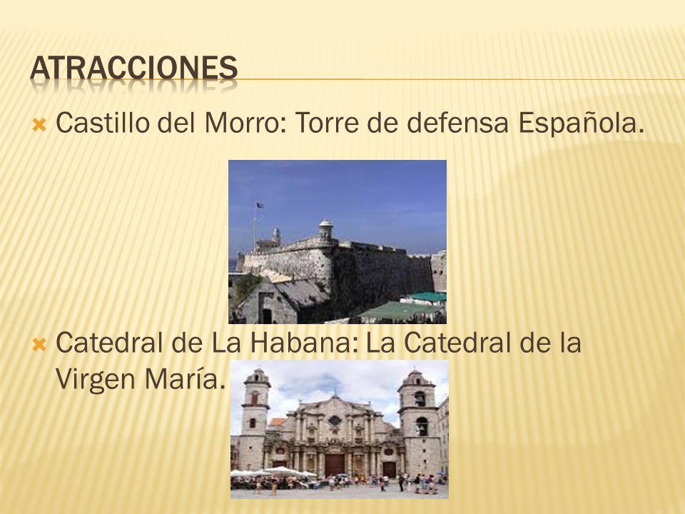  Castillo del Morro: Torre de defensa Española.