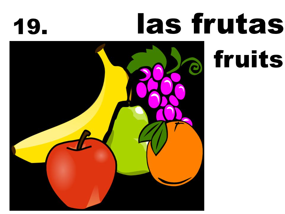 las frutas 19. fruits
