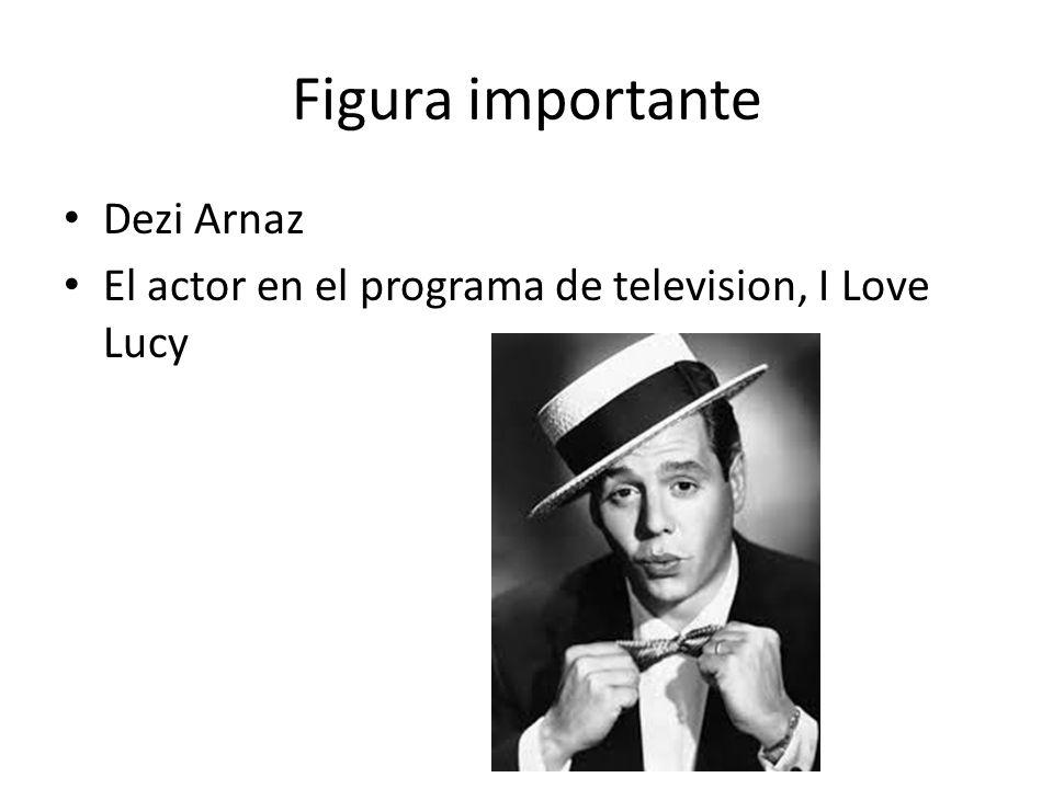 Figura importante Dezi Arnaz El actor en el programa de television, I Love Lucy