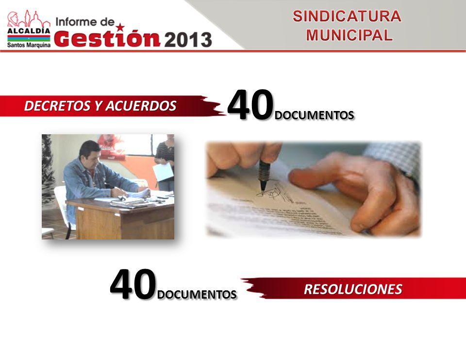 DECRETOS Y ACUERDOS 40 DOCUMENTOS RESOLUCIONES