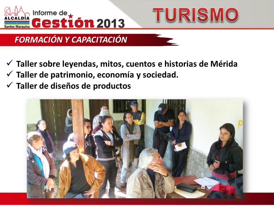 FORMACIÓN Y CAPACITACIÓN Taller sobre leyendas, mitos, cuentos e historias de Mérida Taller de patrimonio, economía y sociedad.