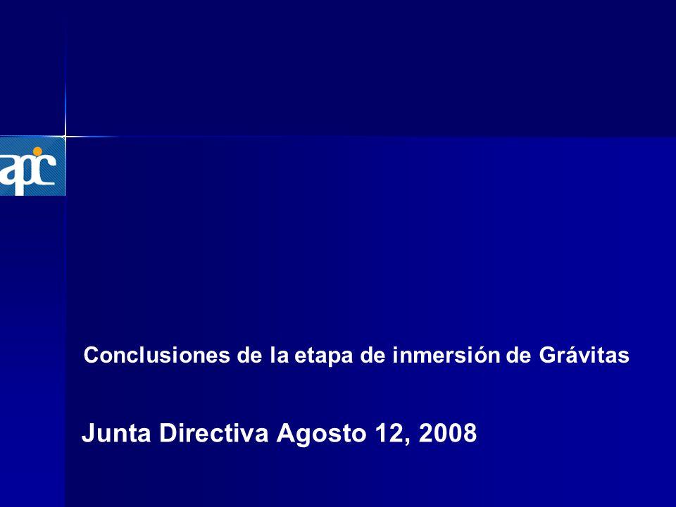 Conclusiones de la etapa de inmersión de Grávitas Junta Directiva Agosto 12, 2008