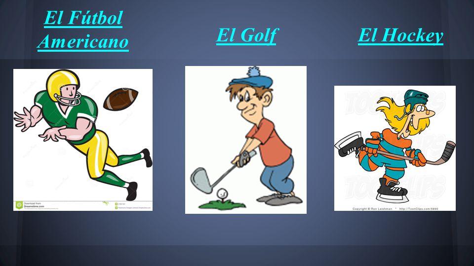 El Fútbol Americano El GolfEl Hockey