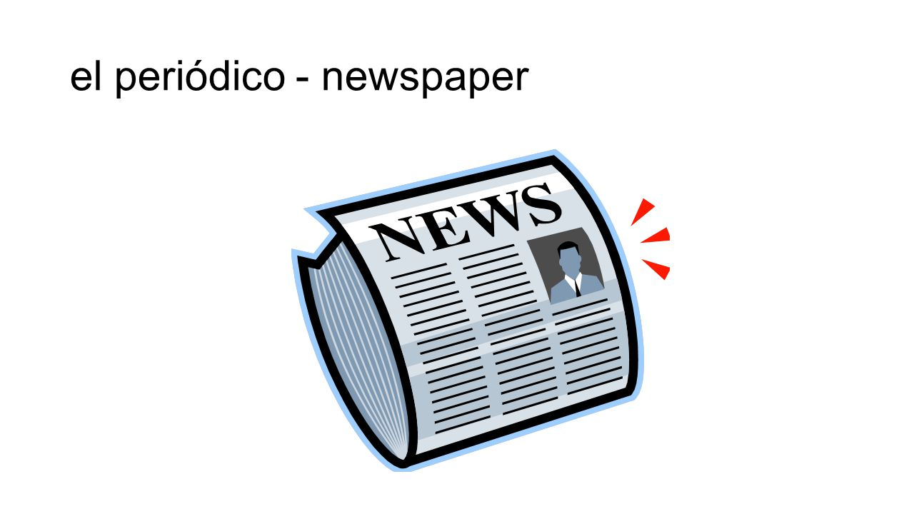 el periódico - newspaper
