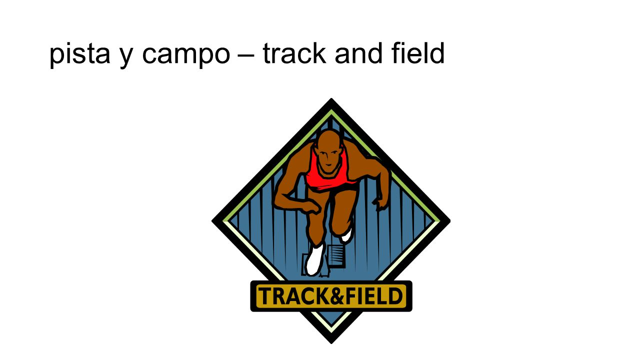 pista y campo – track and field