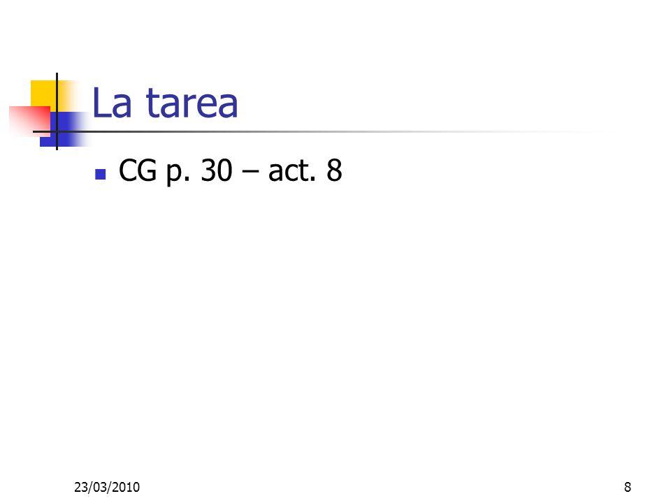23/03/20108 La tarea CG p. 30 – act. 8