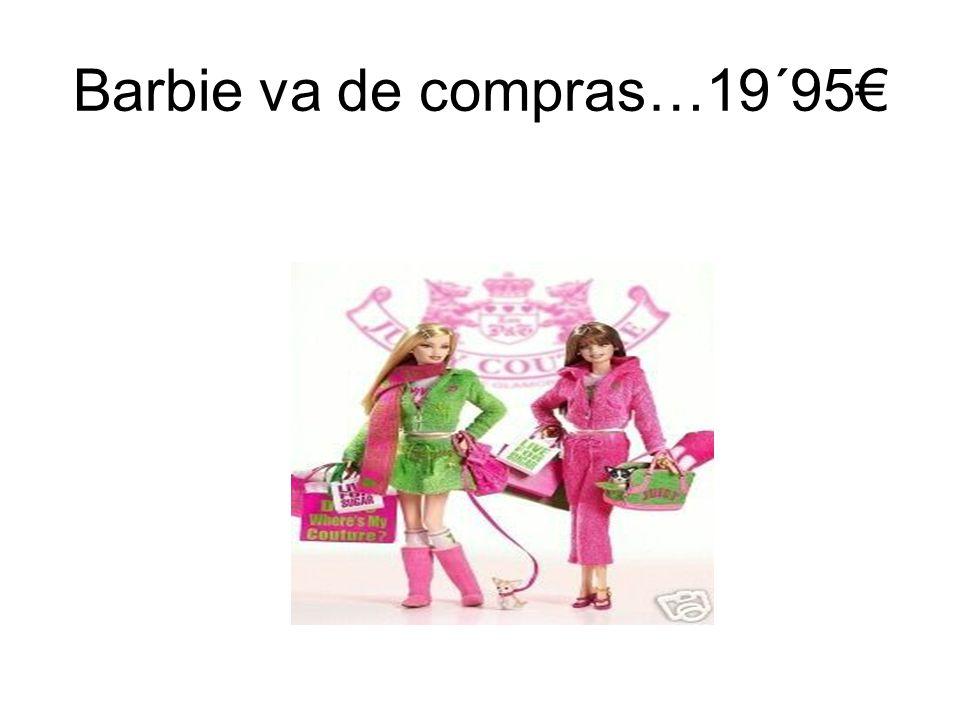 Barbie va de compras…19´95€