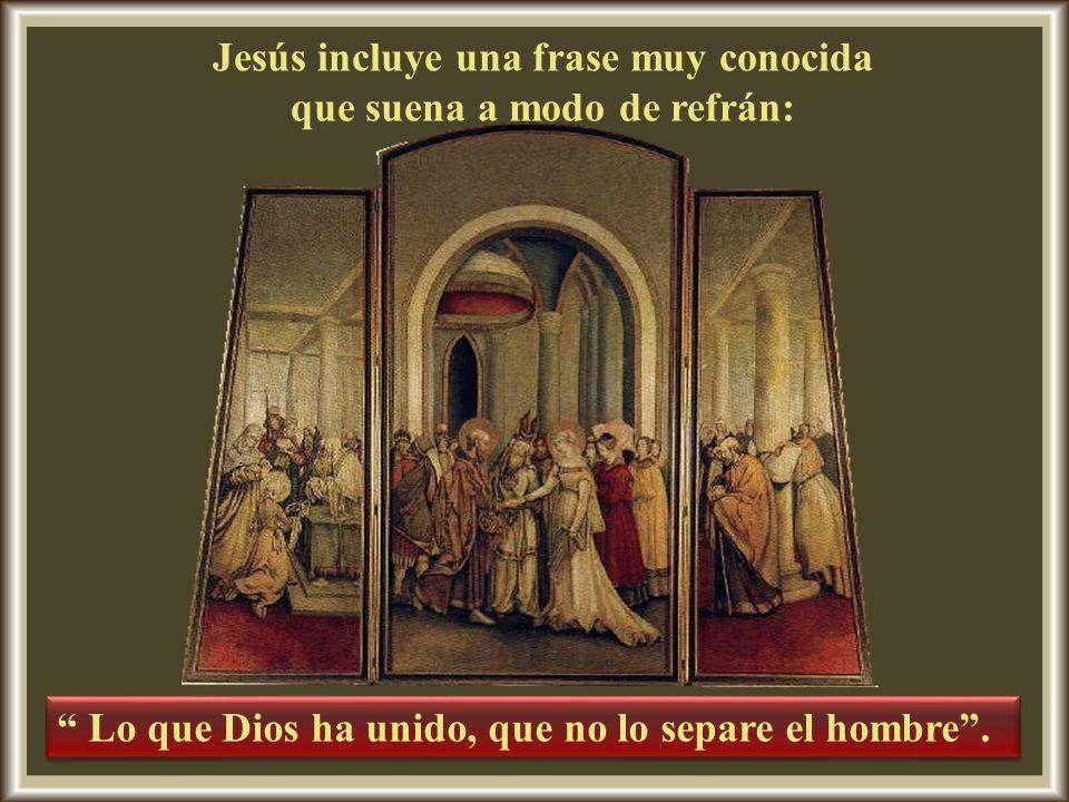 29/09/2009 Jesús afirma que las leyes que permiten el divorcio no se remontan a la creación misma.