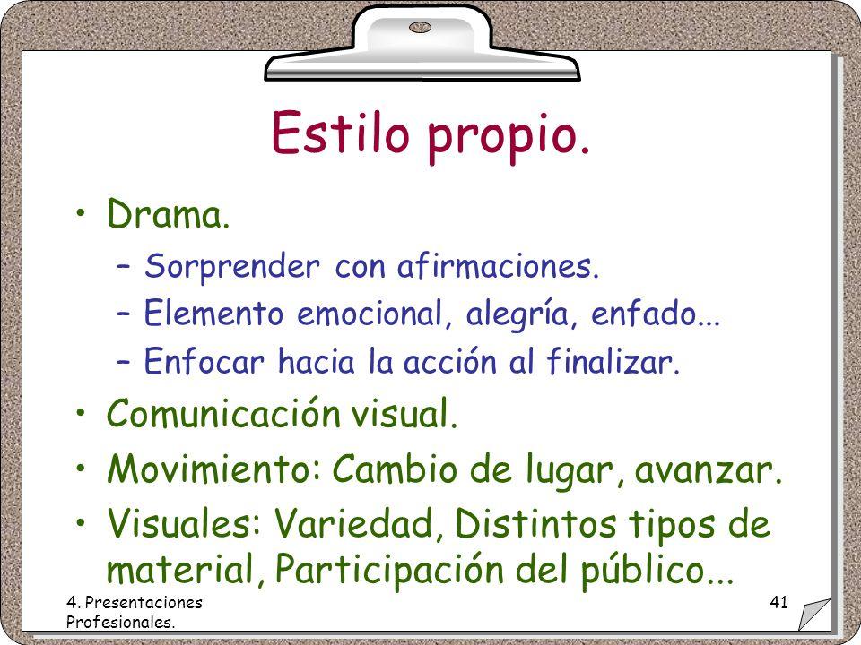 4. Presentaciones Profesionales. 41 Estilo propio.