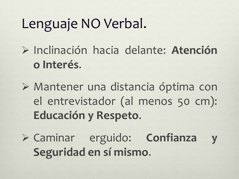 Lenguaje NO Verbal.  Inclinación hacia delante: Atención o Interés.