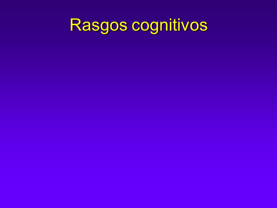 Rasgos cognitivos