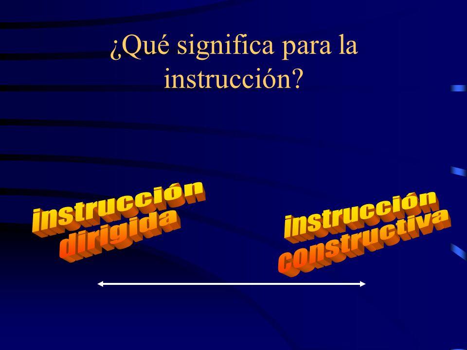 ¿Qué significa para la instrucción?