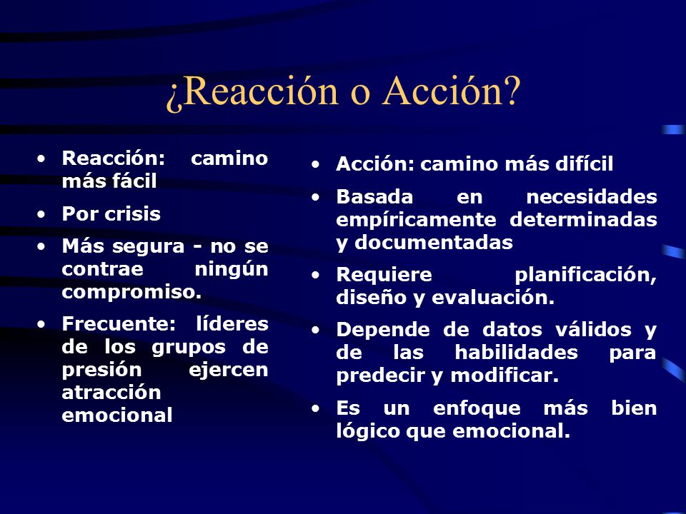 ¿Reacción o Acción.