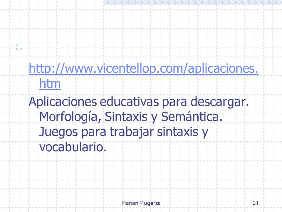 Marian Mugerza14 http://www.vicentellop.com/aplicaciones.