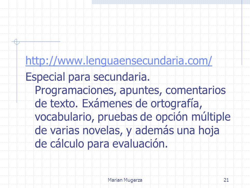 Marian Mugerza21 http://www.lenguaensecundaria.com/ Especial para secundaria.