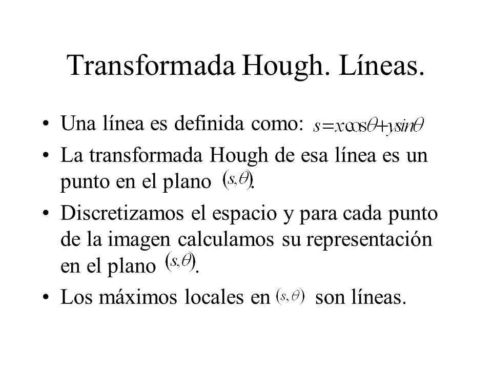 Transformada Hough. Líneas.