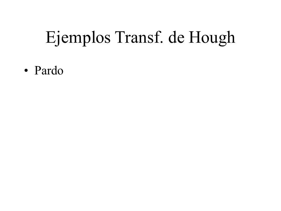 Ejemplos Transf. de Hough Pardo
