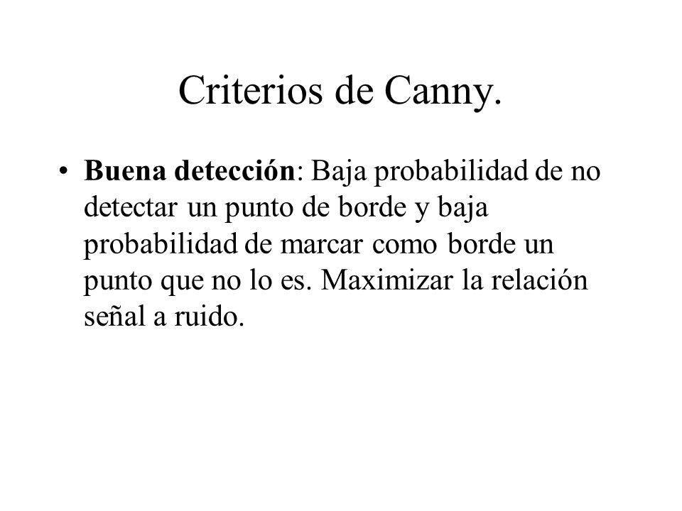 Criterios de Canny.