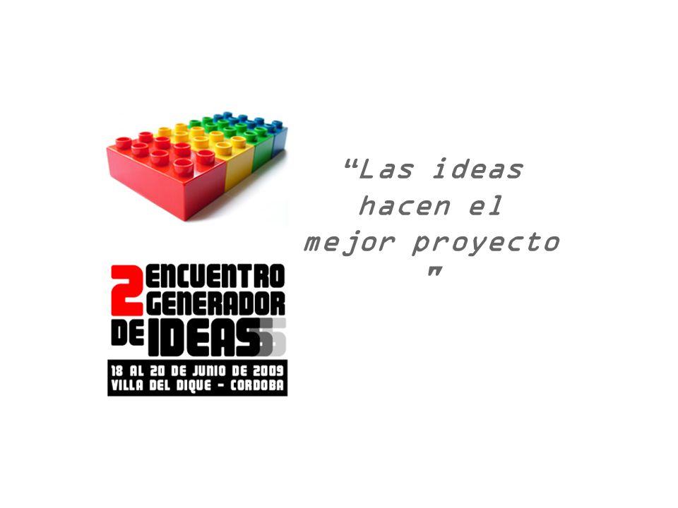 Las ideas hacen el mejor proyecto