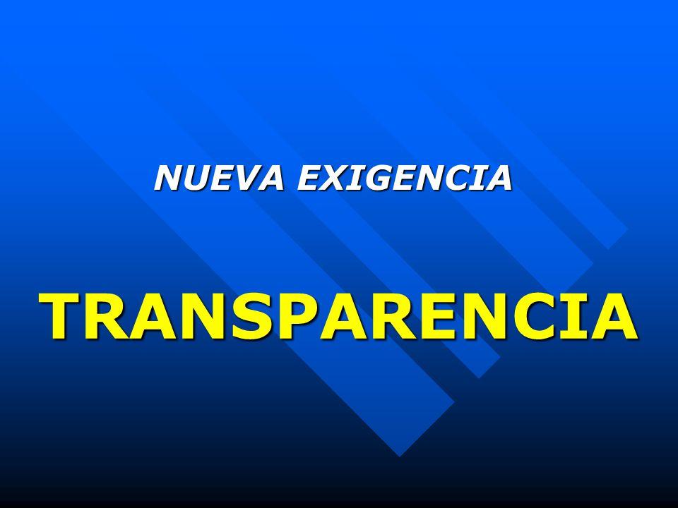 TRANSPARENCIA NUEVA EXIGENCIA