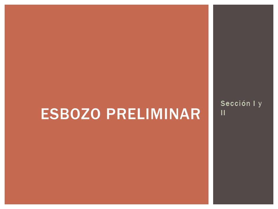Sección I y II ESBOZO PRELIMINAR