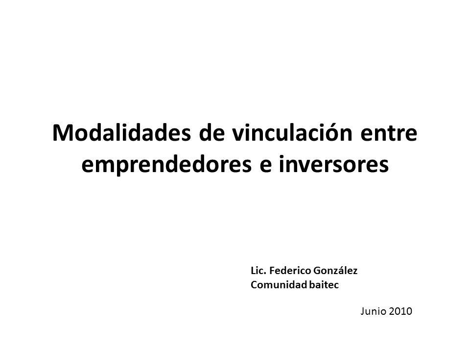 Modalidades de vinculación entre emprendedores e inversores Lic.