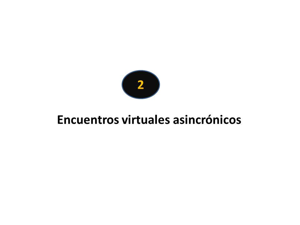 Encuentros virtuales asincrónicos 2