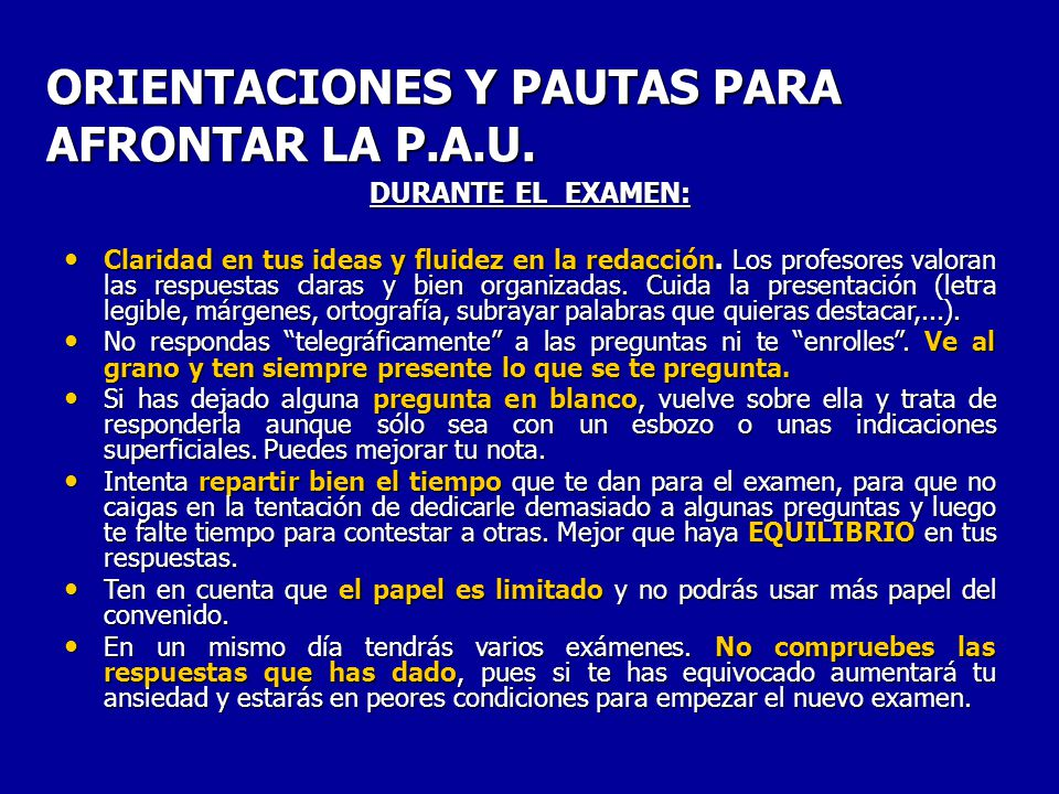 ORIENTACIONES Y PAUTAS PARA AFRONTAR LA P.A.U.