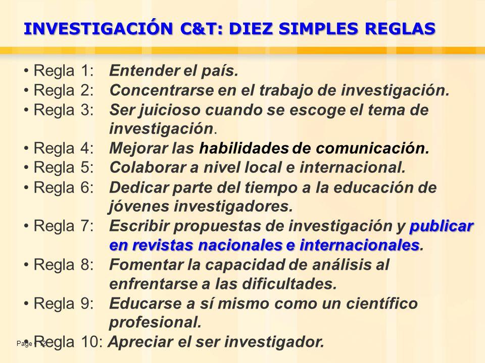 Page  12 Regla 1: Entender el país. Regla 2: Concentrarse en el trabajo de investigación.