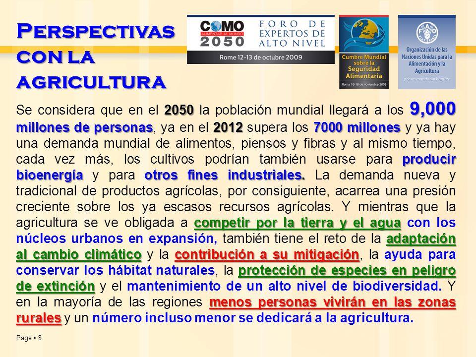 Page  8 2050 9,000 millones de personas20127000 millones producir bioenergía otros fines industriales.