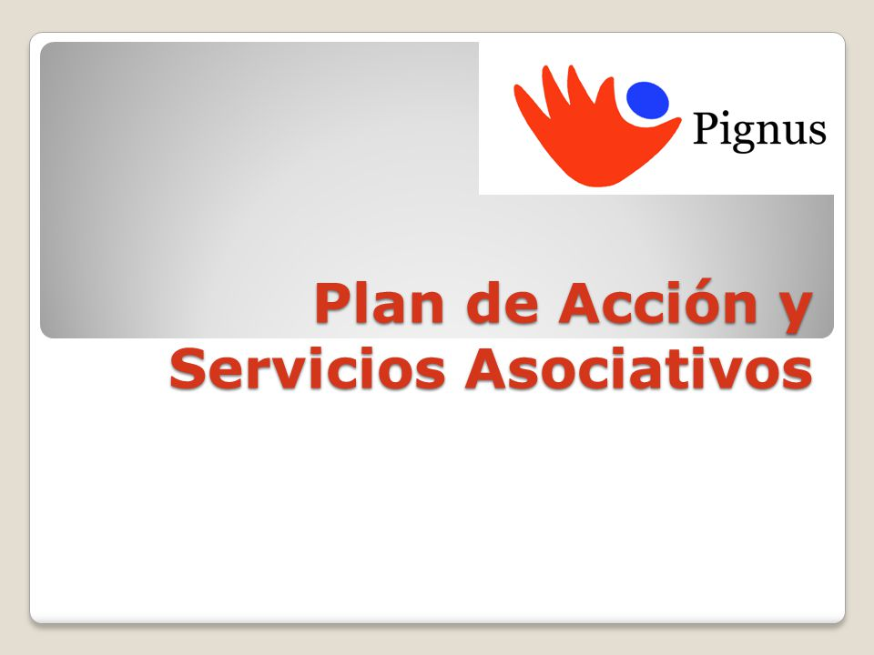 Plan de Acción y Servicios Asociativos