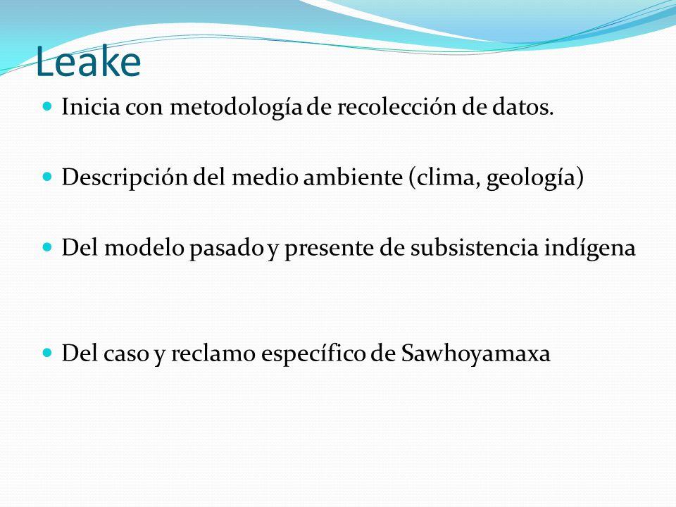 Leake Inicia con metodología de recolección de datos.