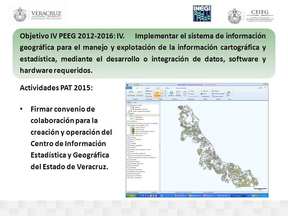 Objetivo IV PEEG 2012-2016: IV.Implementar el sistema de información geográfica para el manejo y explotación de la información cartográfica y estadística, mediante el desarrollo o integración de datos, software y hardware requeridos.