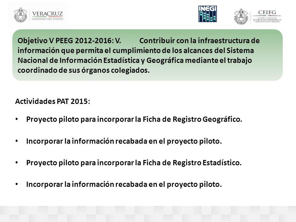 Objetivo V PEEG 2012-2016: V.