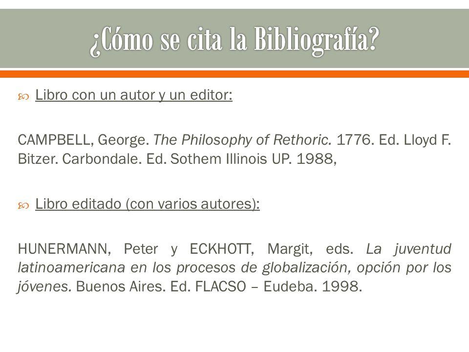  Libro con un autor y un editor: CAMPBELL, George.