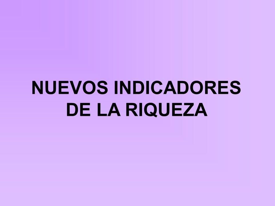 NUEVOS INDICADORES DE LA RIQUEZA