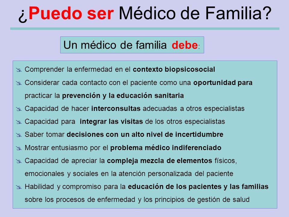 ¿Puedo ser Médico de Familia.