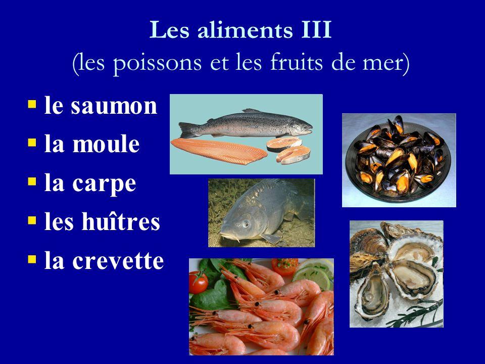 Les aliments III