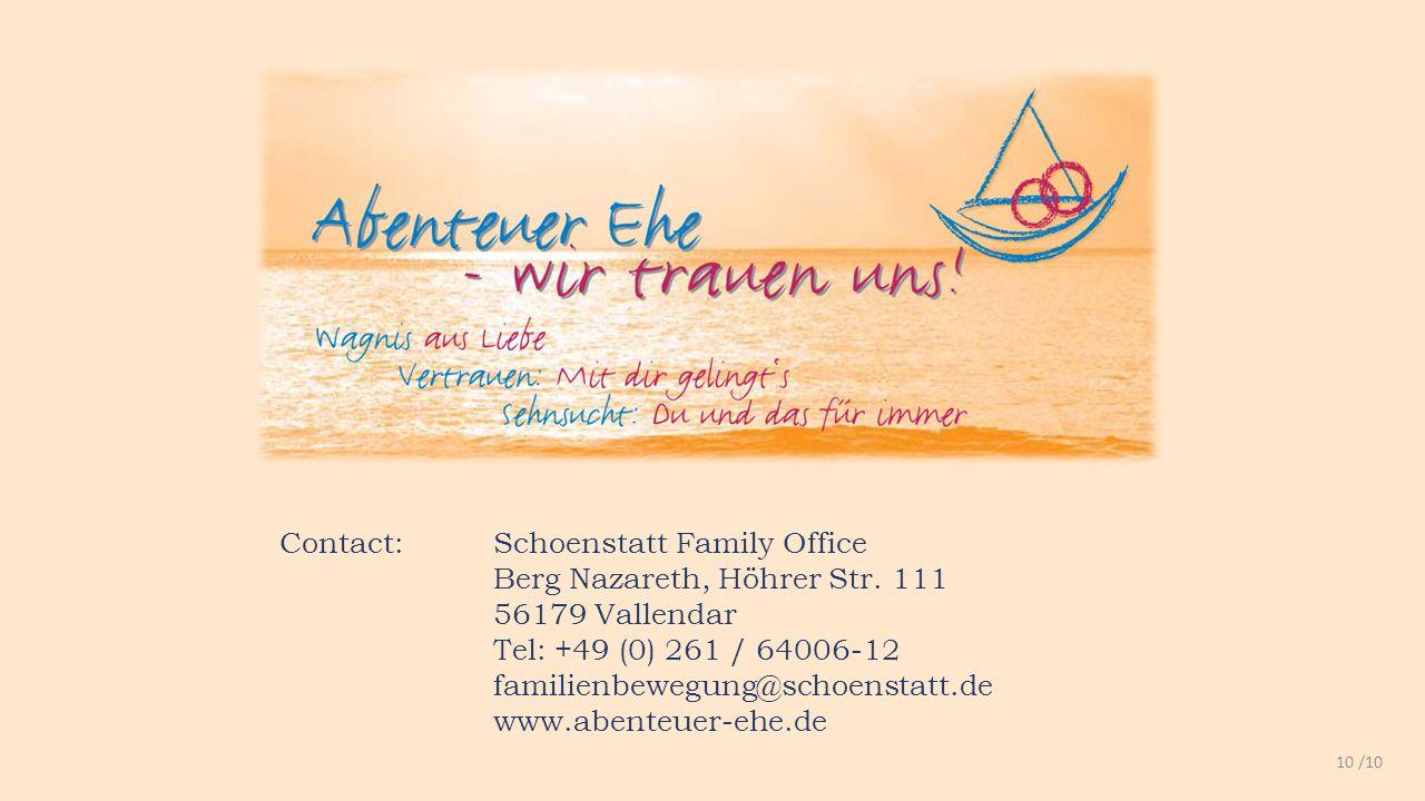 Contact: Schoenstatt Family Office Berg Nazareth, Höhrer Str.