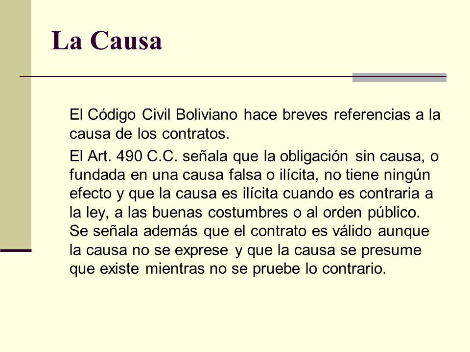 La Causa El Código Civil Boliviano hace breves referencias a la causa de los contratos.