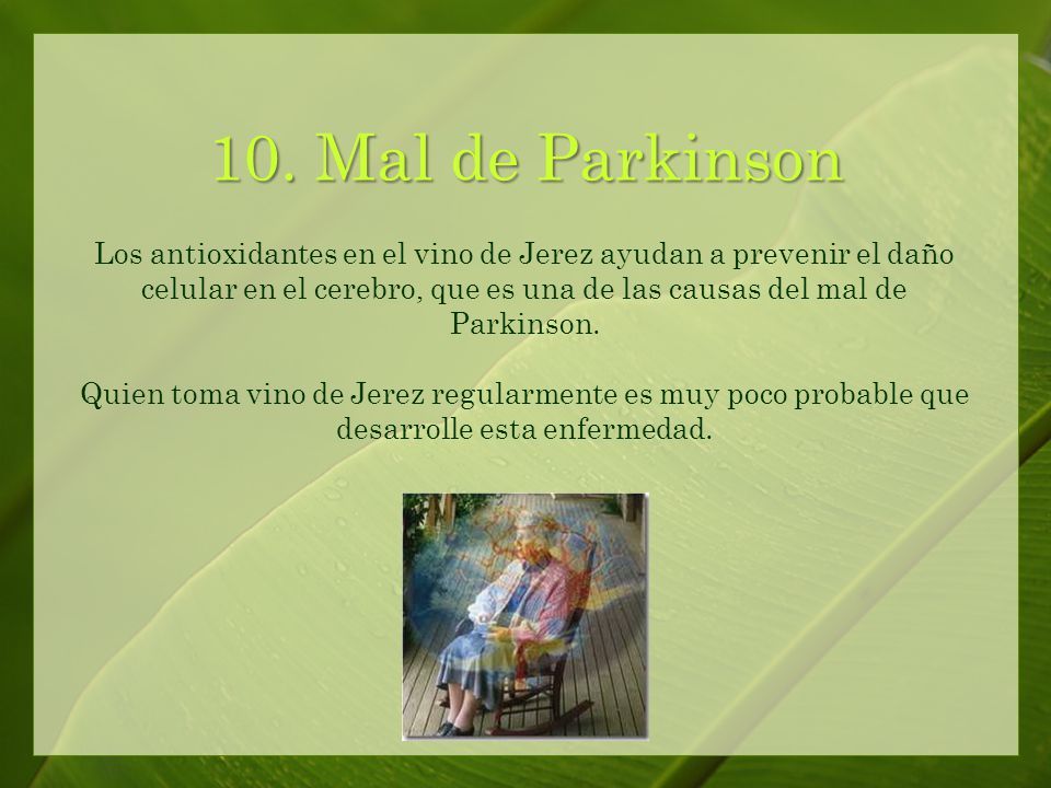 9. Alzheimer El vino de Jerez ayuda a fortalecer la memoria.
