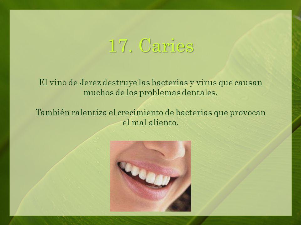 17. Herpes El vino de Jerez incrementa la efectividad del tratamiento de interferon para el Herpes.